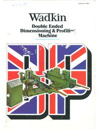 Wadkin DP Double End Tenoner